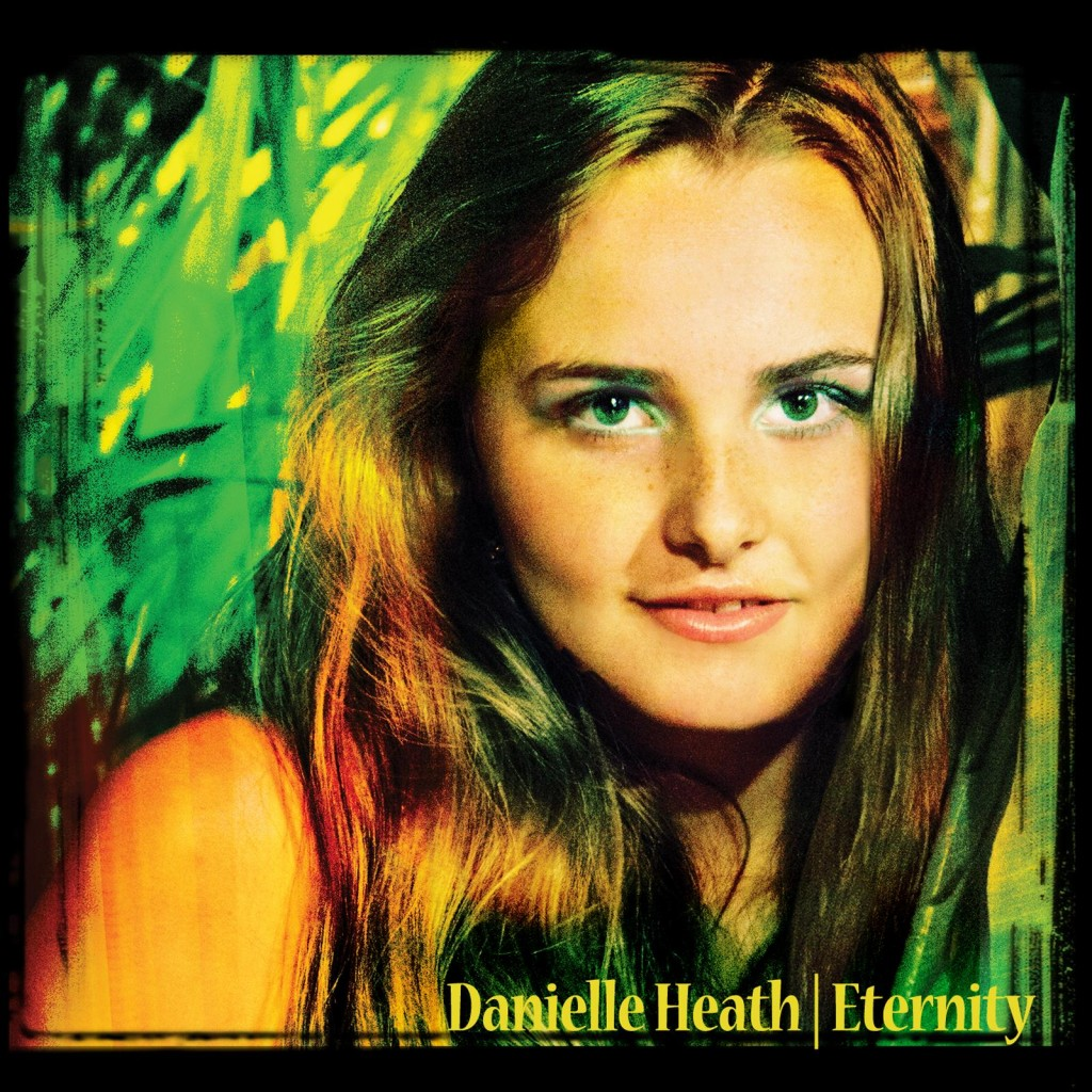 "Danielle Heath cover art for single release ""Eternity"""