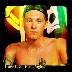 "Travis Coco cover art for single release ""Island Nights"""
